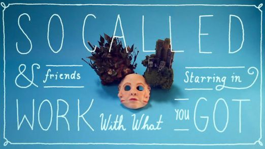 socalled_work_with_what_you_got